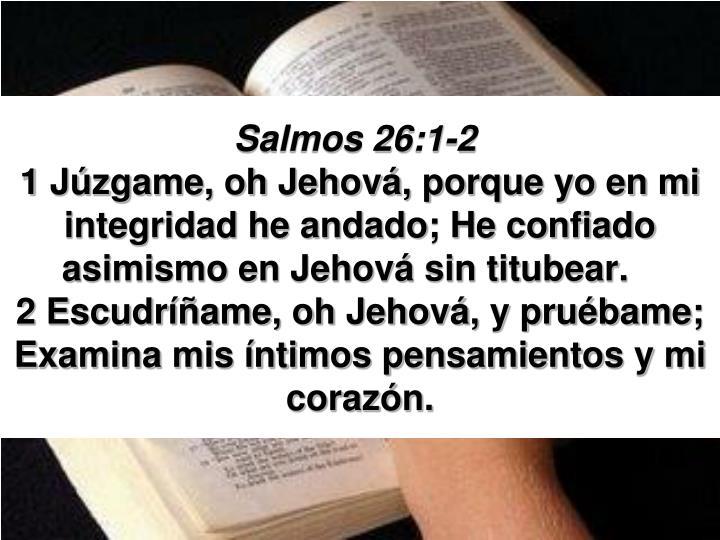 Salmos 26:1-2