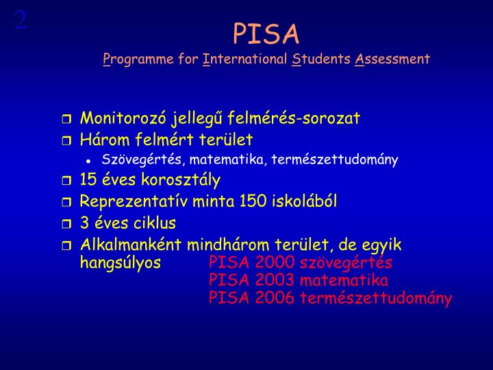 Pisa p rogramme for i nternational s tudents a ssessment