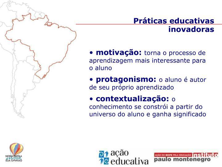 Práticas educativas inovadoras