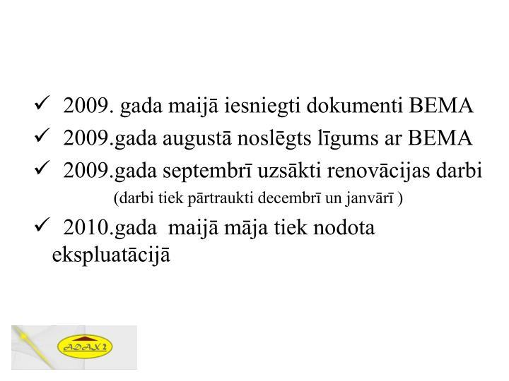 2009. gada maijā iesniegti dokumenti BEMA