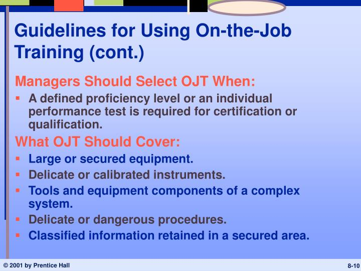 Guidelines for Using On-the-Job Training (cont.)