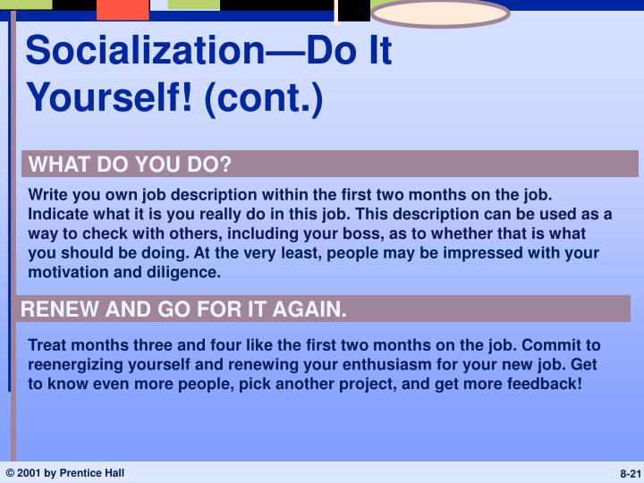Socialization—Do It Yourself! (cont.)