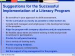 suggestions for the successful implementation of a literacy program