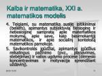 kalba ir matematika xxi a matematikos modelis3