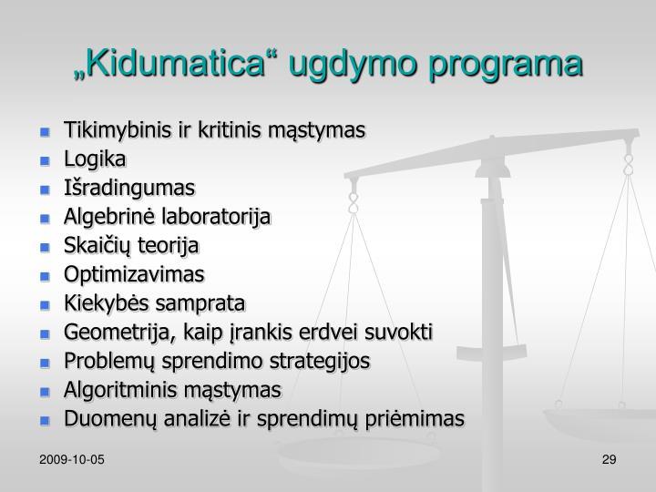 """""""Kidumatica"""" ugdymo programa"""