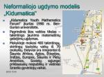 neformaliojo ugdymo modelis kidumatica1