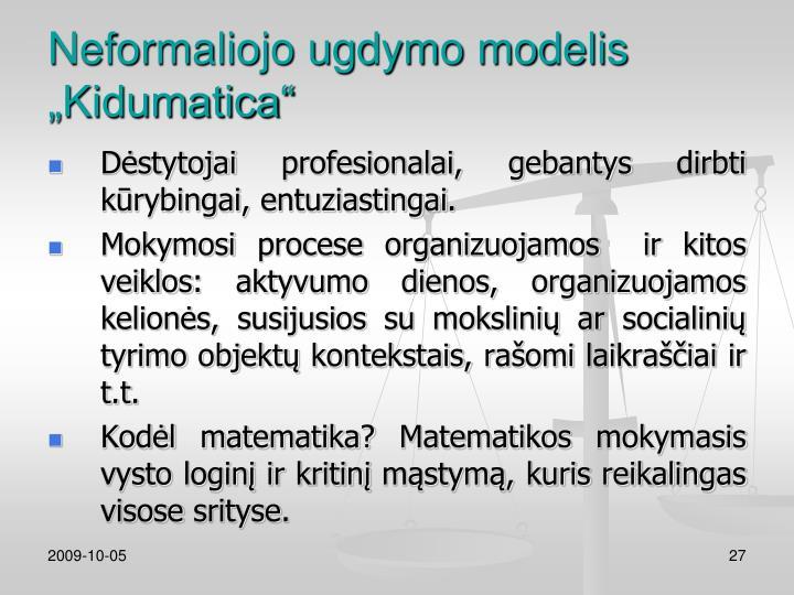 "Neformaliojo ugdymo modelis ""Kidumatica"""