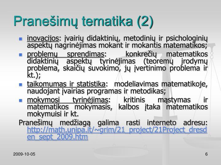 Pranešimų tematika (2)