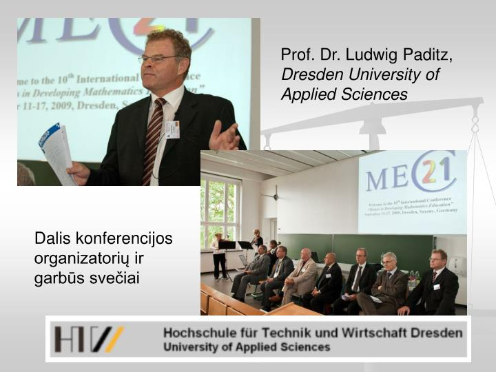 Prof. Dr. Ludwig Paditz,