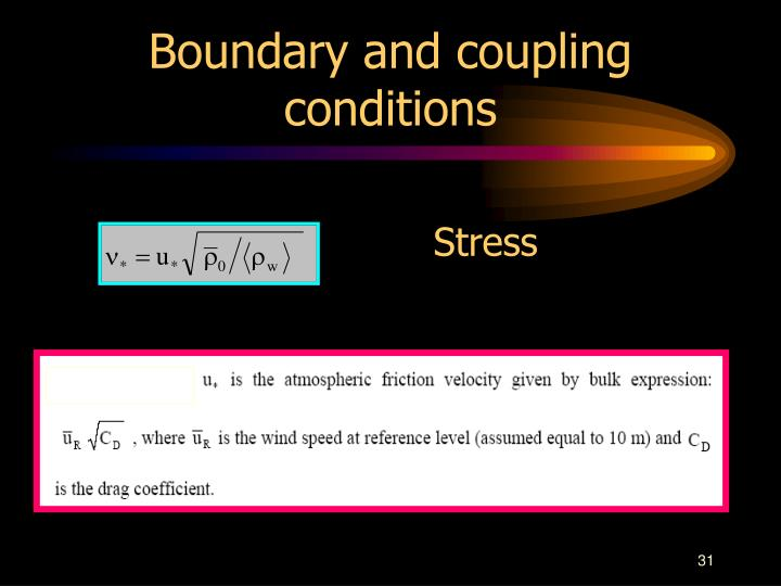 Boundary and coupling conditions