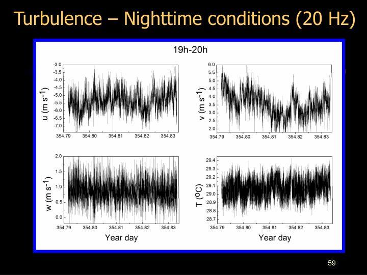 Turbulence – Nighttime conditions (20 Hz)