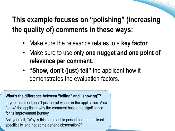 "This example focuses on ""polishing"" (increasing the quality of) comments in these ways:"