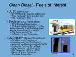 clean diesel fuels of interest