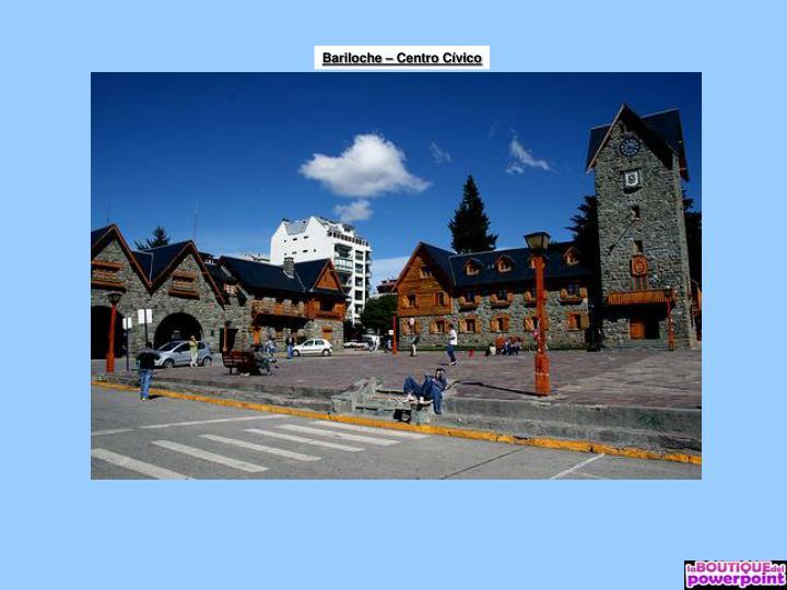 Bariloche – Centro Cívico