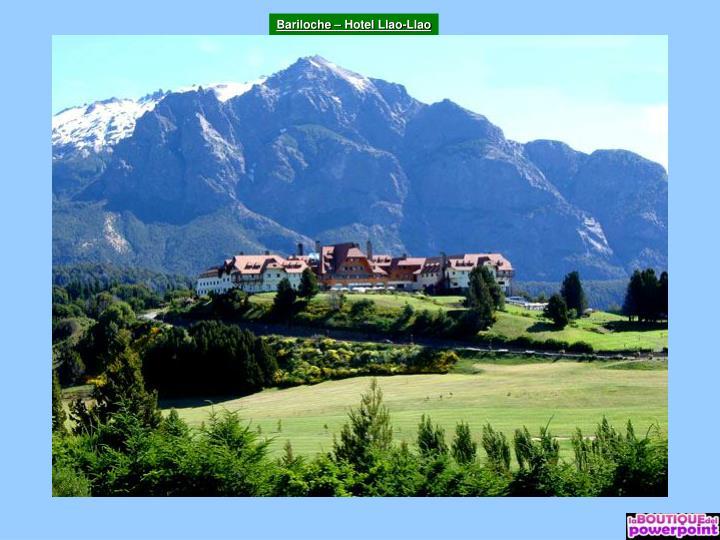 Bariloche – Hotel Llao-Llao