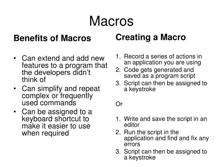 Benefits of Macros