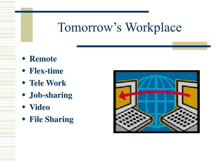 Tomorrow's Workplace