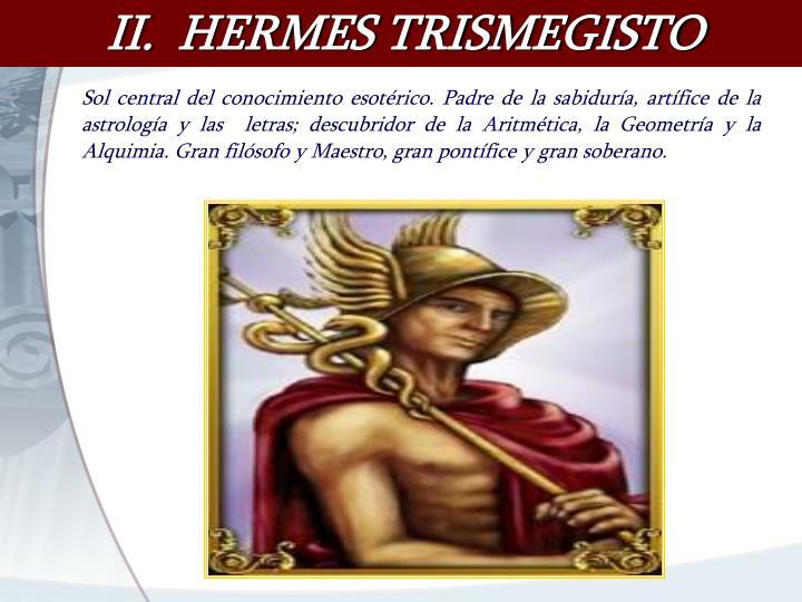 II.  HERMES TRISMEGISTO