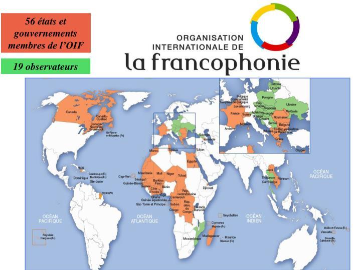 56 états et gouvernements membres de l'OIF