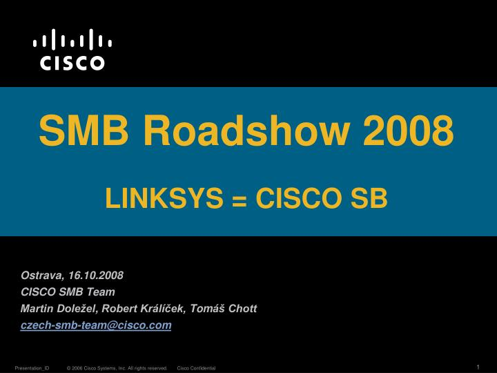 smb roadshow 2008 linksys cisco sb