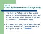 why clare s spirituality is eucharistic spirituality