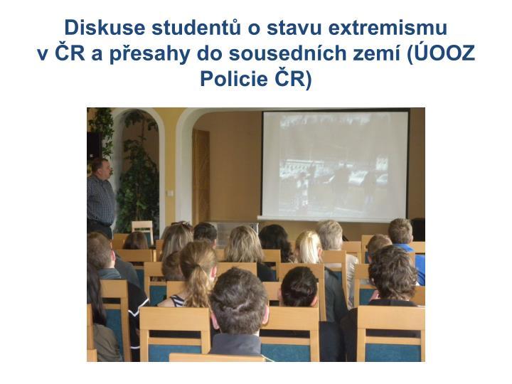 Diskuse studentů o stavu extremismu