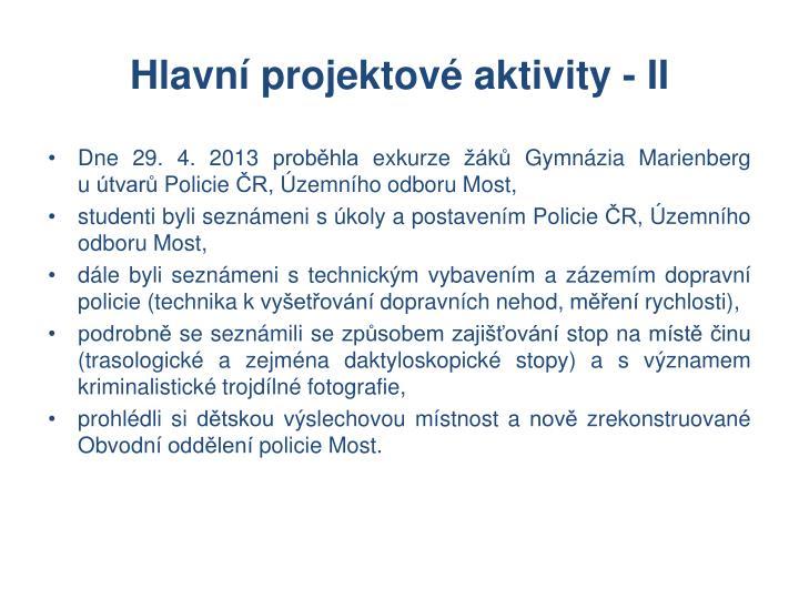 Hlavní projektové aktivity - II