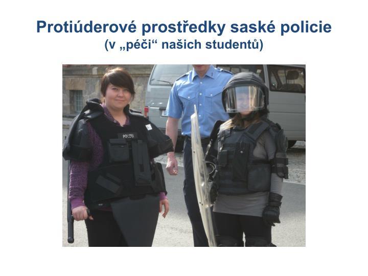 Protiúderové prostředky saské policie