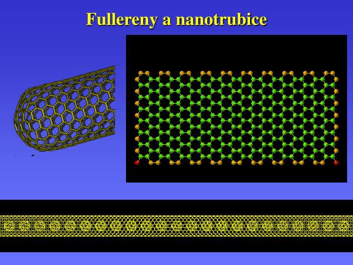 Fullereny a nanotrubice