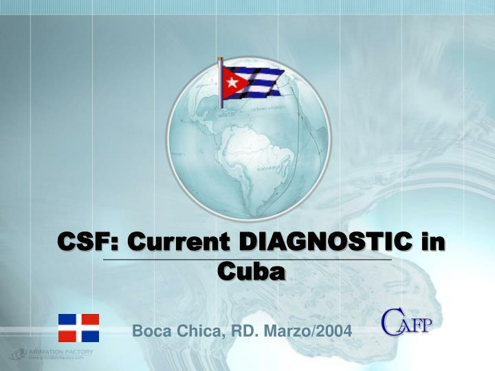 Csf current diagnostic in cuba
