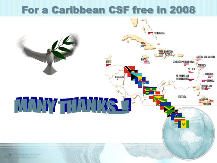 For a Caribbean CSF free in 2008