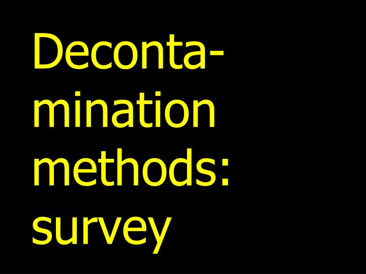 Deconta-mination methods: survey