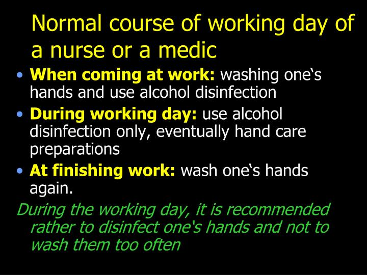 Normal course of working day of a nurse or a medic
