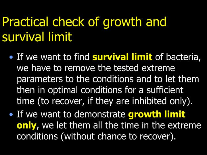 Practical check of growth and survival limit