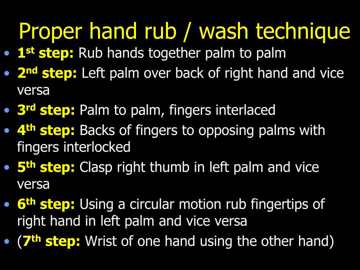 Proper hand rub / wash technique