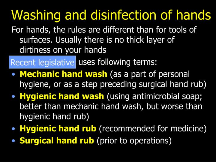 Washing and disinfection of hands