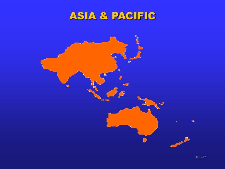 ASIA & PACIFIC