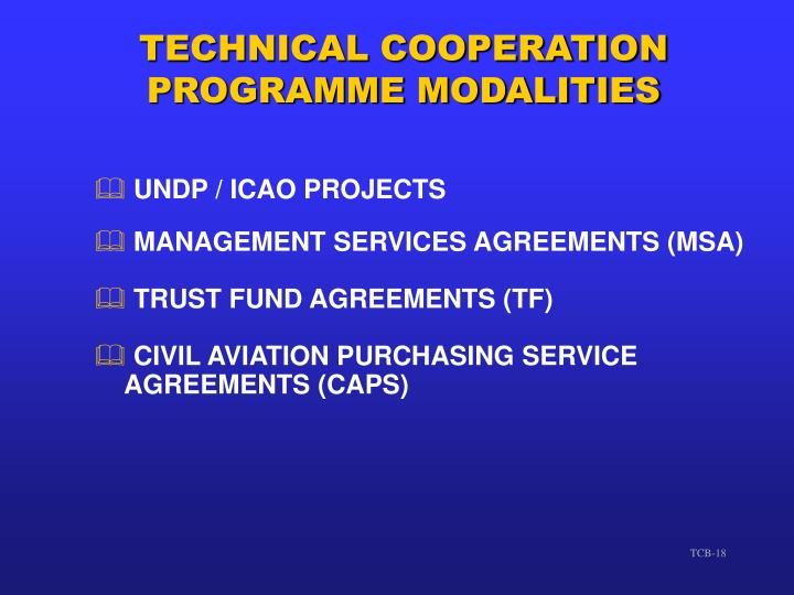 TECHNICAL COOPERATION PROGRAMME MODALITIES