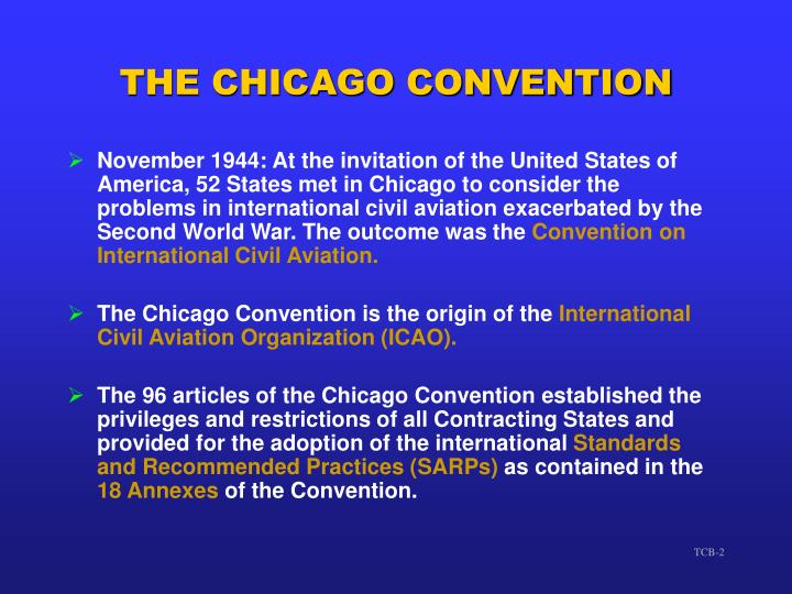 The chicago convention