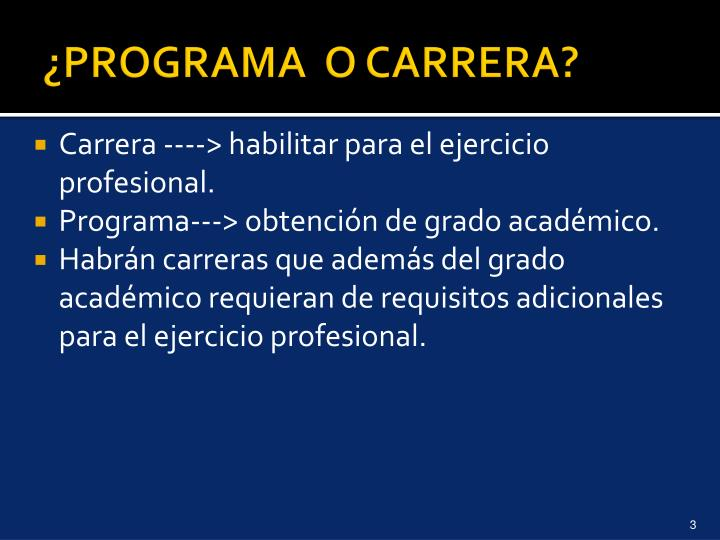 ¿PROGRAMA  O CARRERA?