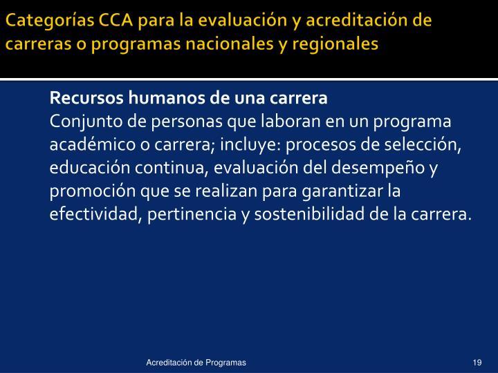 Categorías CCA para la evaluación y acreditación de carreras o programas nacionales y regionales