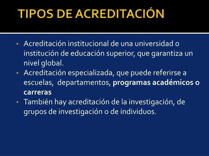 TIPOS DE ACREDITACIÓN