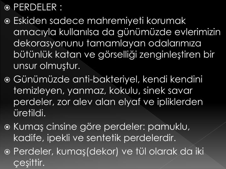 PERDELER :