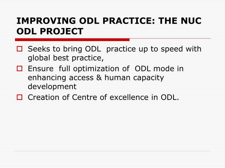 IMPROVING ODL PRACTICE: THE NUC ODL PROJECT