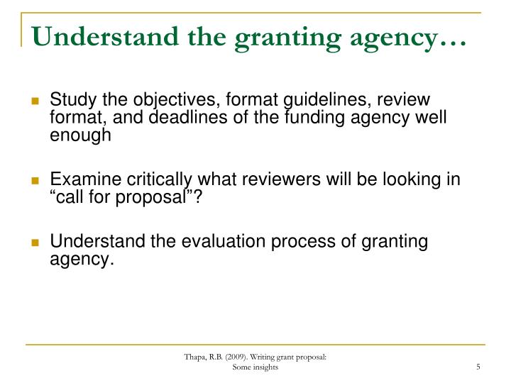 Understand the granting agency…