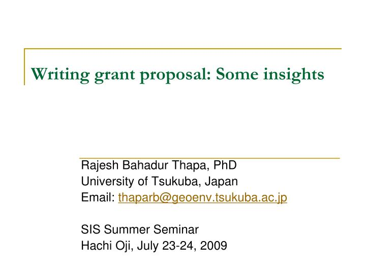 Writing grant proposal some insights