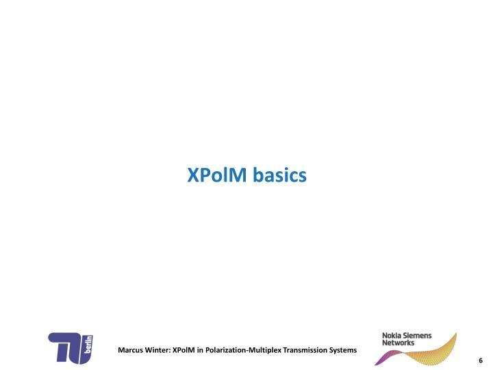 XPolM basics