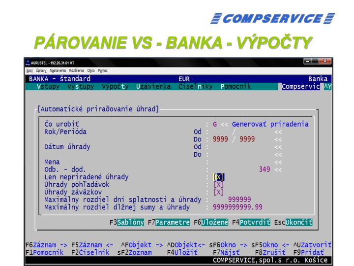 PÁROVANIE VS - BANKA - VÝPOČTY