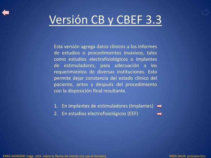 Versión CB y CBEF