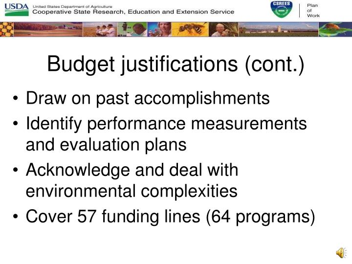 Budget justifications (cont.)